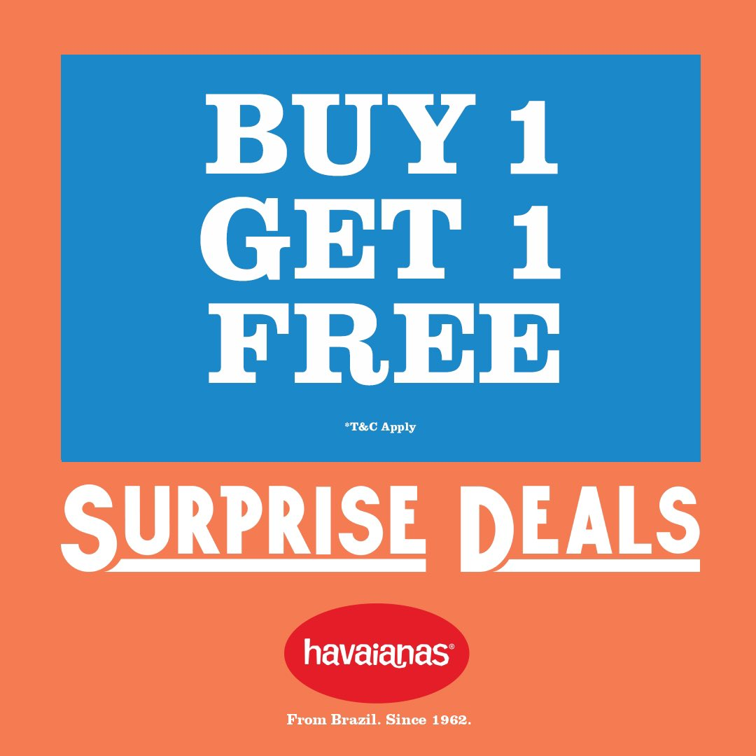 Senayan City On Twitter Surprise Surprise Enjoy The Limited Time Offer Of Buy 1 Get 1 Free For Your Favorite Sandal Enjoy This Limited Time Offer Visit Us Today Havaianasid Senayan City