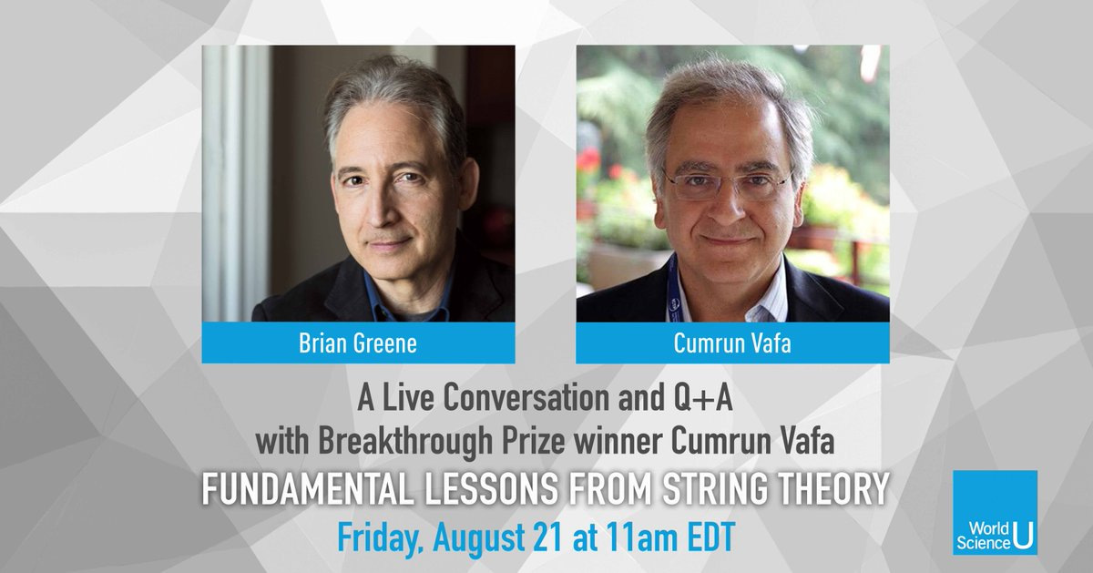 Join us today at 11am EDT as @bgreene and @brkthroughprize winner @cumrunv  take part in a live discussion about the past, present, and future of string theory and Professor Vafa's latest book: Puzzles to Unravel the Universe. https://t.co/bw7Yoj03nk #WorldSciU https://t.co/mvZuOM2r54