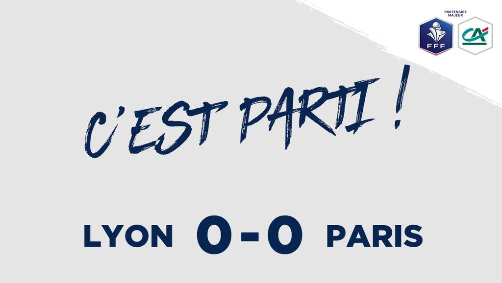 LYON 0-0 PARIS  Le coup d'envoi de la Coupe de France Féminine est donné ! Que les meilleures gagnent !  #CôtéFoot #SportEcoleDeVie #CDF https://t.co/DiImAeFjV8