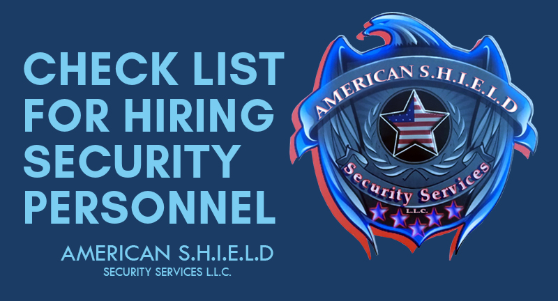 CHECK LIST FOR HIRING SECURITY PERSONNEL  #security #services #securityofficers #business #apartments #events #placesofworship #shoppingcenters #hotels #motels #warehouses #commercialoffices #hospital #parkinglots #houston #texas https://t.co/isMJPESaj6
