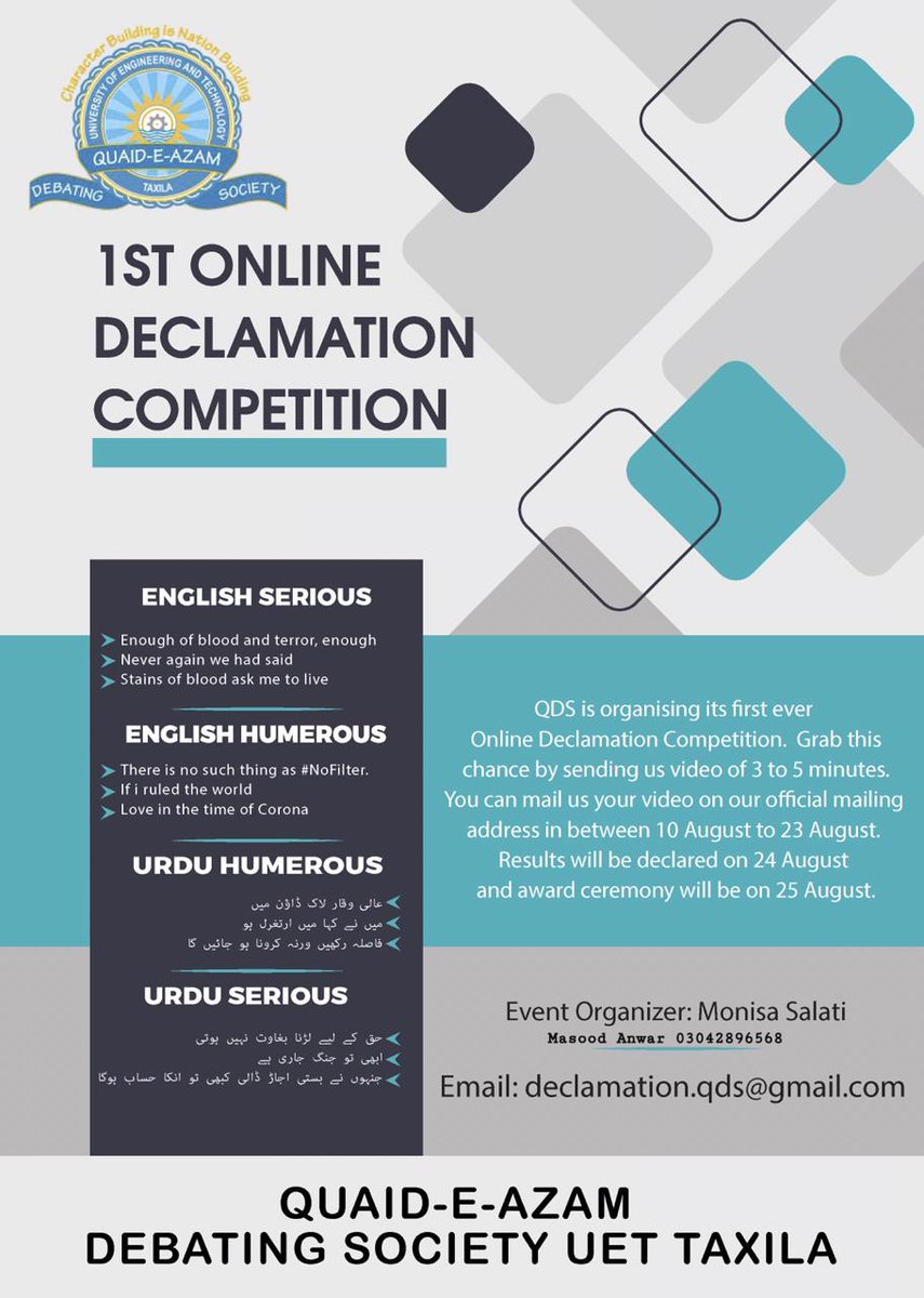 The most Prestigious society of #UET Taxila is going to have a Online Declamation contest for the very First time Do Participate in this contest and get your award by winning this contest. #Declamationpic.twitter.com/Jt1ajKFMxt