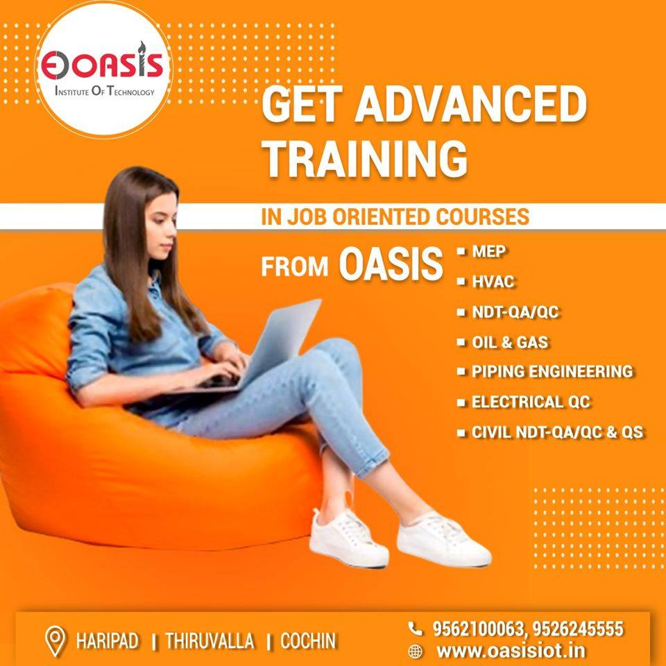 Oasis Institute of Technology trained you to fit for the industrial requirement especially for the job oriented courses such as MEP, HVAC, OIL &GAS and more. Oasis Institute of Technology 9562100063, 9526245555 #OasisInstituteofTechnology #Education #Trainingpic.twitter.com/EVbwhaAa8e