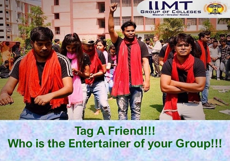 Tag A Friend !!! Who is the Entertainer of your Group!! . iimtindia.net/campaign-epape… . . #NAACaccreditedcollegesingreaternoida #TagAFriend #UPSEEBestEngineeringcolleges #UPSEEengineeringcollegesingreaterNoida #AKTUaffiliatedcollegesingreaterNoida #AKTUadmission2020
