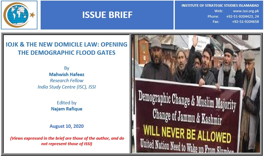 "Issue Brief on ""IOJK & The New Domicile Law: Opening The Demographic Flood Gates"". Read More: https://t.co/oezO7071wA   #ISSI #IssueBrief ​#IOJK #DomicileLaw #DemographicChange #Hurriyat #PDP  @SMQureshiPTI @ForeignOfficePk @appcsocialmedia @RadioPakistan @MoIB_Official https://t.co/bSwCwWw8kj"