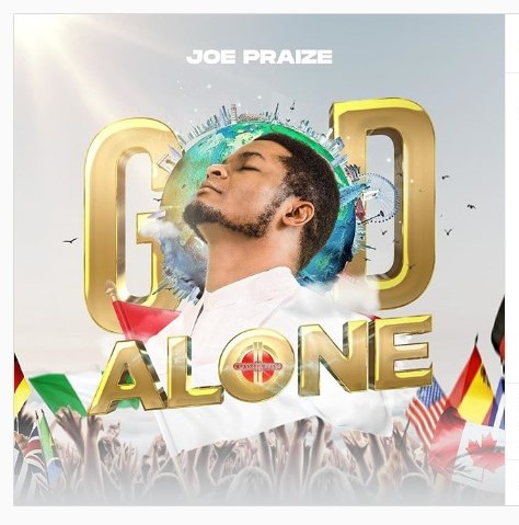 """GOD ALONE""- JOE PRAIZE NOW OUT  Multi Award winning music minster JOE PRAIZE new soul lifting worship song titled ""GOD ALONE"" This is a Global song for the whole world for such a time as this in the history of the World , and we are declaring that our http://gospelhubnow.com/2020/08/10/god-alone-joe-praize-now-outaudiovideo/ …pic.twitter.com/0zFwhEM30h"
