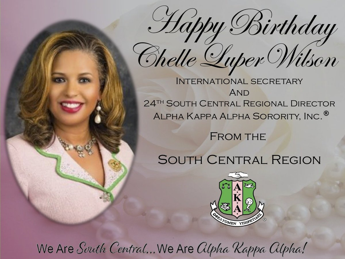 South Central Region wishes International Secretary of Alpha Kappa Alpha Sorority, Incorporated• and 24th South Central Regional Director, Chelle Luper Wilson a very Happy Birthday #WeareSouthCentral #AKA1908 #WeareAlphaKappaAlpha https://t.co/h3FYFxoIfA