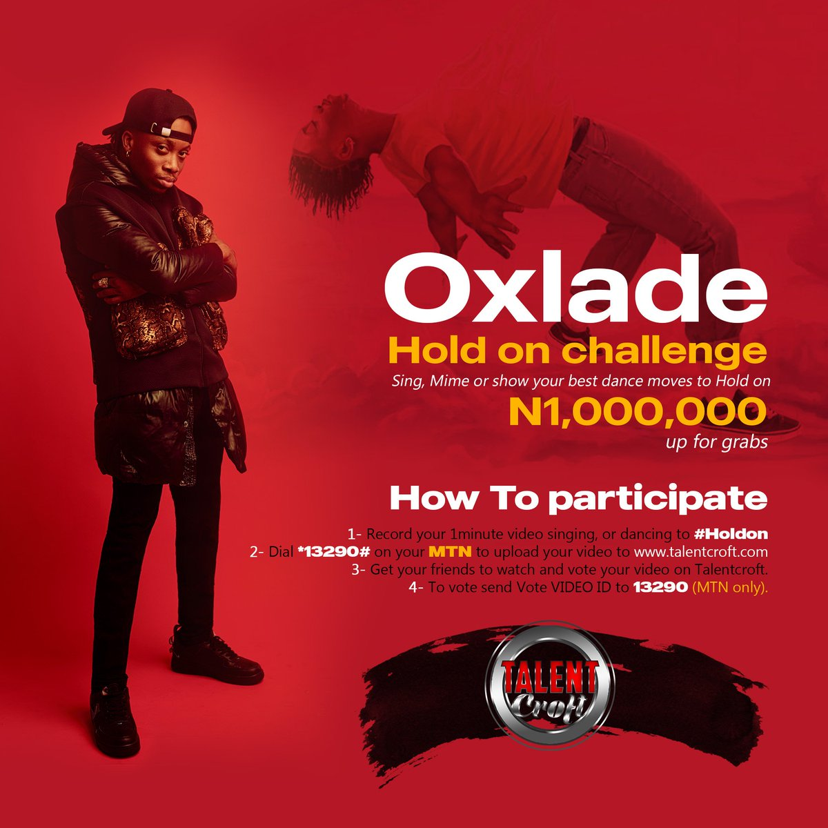Week 4 of the #Talentcroft Showcase Special Edition - #HoldonChallenge Up to N1,000,000 to be won!!! To participate; 1. Record a One minute Video of you singing, miming, dancing or even performing a skit to #Holdon by @oxladeofficial