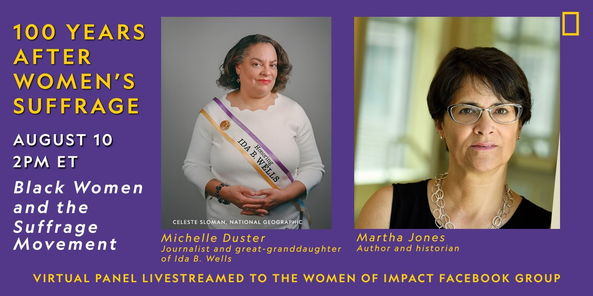 To commemorate the upcoming 100th anniversary of the #19thAmendment, join us TODAY at 2pm ET for a conversation with @MichelleDuster and @marthasjones_ about Black women and the suffrage movement. Livestreamed to the Nat Geo Women of Impact Facebook group: https://t.co/Q7HbydZr2Y https://t.co/awpPU0pGC0