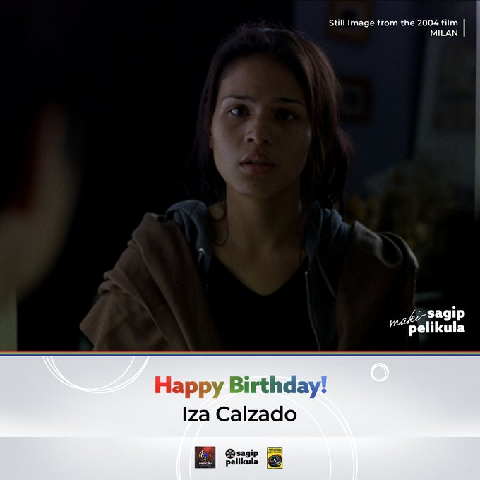 Happy birthday to Iza Calzado!  What\s your favorite film of hers?