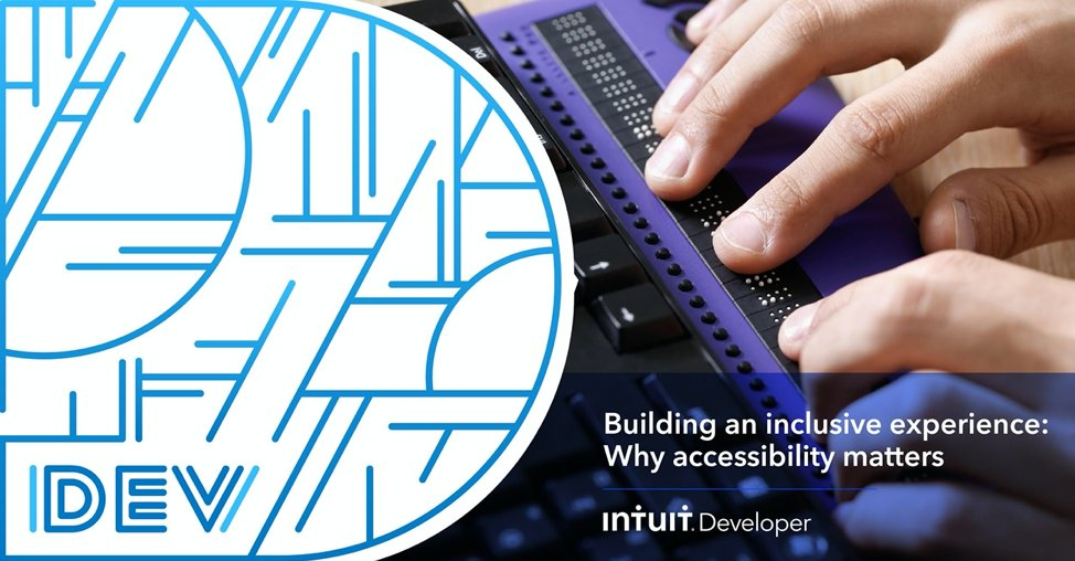 Does your #IntuitApp provide an inclusive and accessible experience for users? @ted_drake shares the importance of developing for everyone: https://t.co/U8336faIJU #IntuitTech https://t.co/eemnU6OAwV
