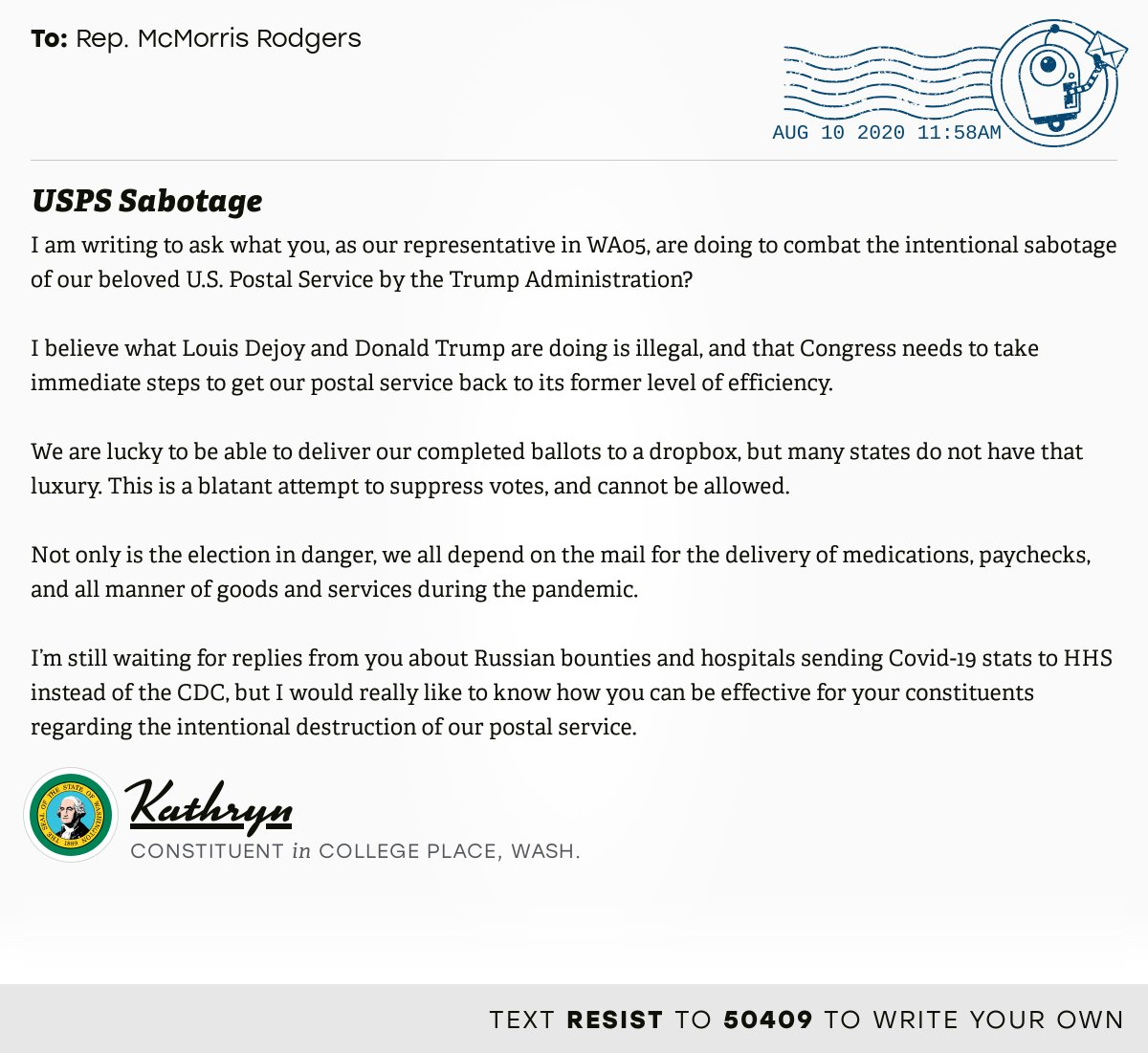"""📬 I delivered """"USPS Sabotage"""" from Kathryn, a constituent in College Place, Wash., to @CathyMcMorris #WA05 #waelex #VoteByMail  📝 Write your own: https://t.co/z5540KFSKD https://t.co/QPABcx0kOK"""