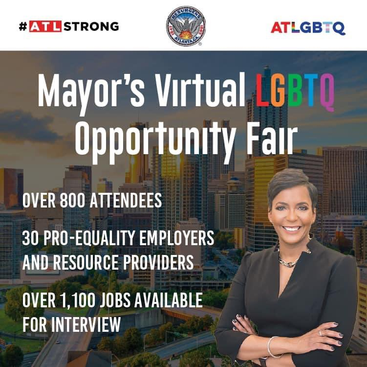 On July 30, Mayor @KeishaBottoms hosted the first-ever Mayor's Virtual LGBTQ Opportunity Fair. With over 800 people in attendance, this historic inititiative ensured that LGBTQ Atlantans had access to meaningful employment and vital resources. #OneAtlanta