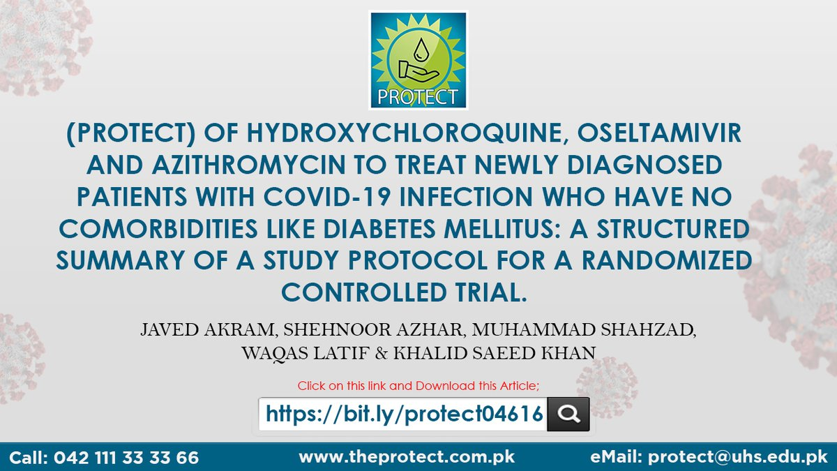 (PROTECT) of Hydroxychloroquine, Oseltamivir, and Azithromycin to treat newly diagnosed patients with COVID-19 infection who have no comorbidities like diabetes mellitus: A structured summary of a study protocol for a randomized controlled trial. bit.ly/protect04616