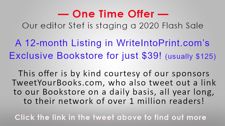 Get a 12-month Listing in @WriteIntoPrint's Exclusive Bookstore for just $39! (usually $125) Limited places.  Visit http://WriteIntoPrint.com    #iartg #asmsg #writerslife #writingcommunity #amwriting #writersnetwork #writers #authors #publishers #retweet #indieauthorspic.twitter.com/Ua6hNOzM00