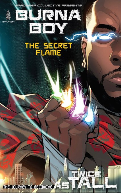 Burna Boy is set to release his own comic book, The Secret Flame along with his Twice As Tall album.