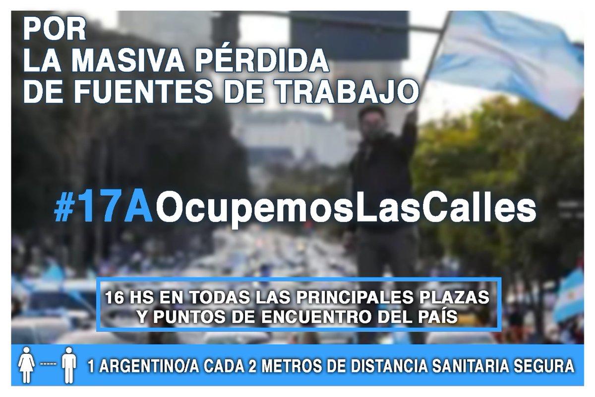 Porque no nos permiten trabajar, pero nos obligan a pagar impuestos.  Porque destrozaron la economía, fundiendo empresas, PyMES y forzando a  cerrar locales, dejando sin trabajo a miles de argentinos.  #17AOcupemosLasCalles   A las 16 hs en las principales plazas de todo el país https://t.co/k2xc7ZyhYi