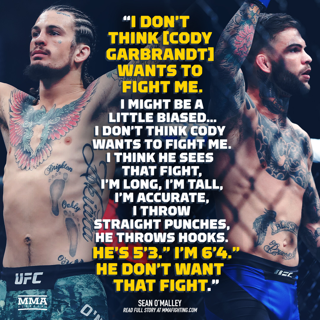 Sean O'Malley doesn't believe Cody Garbrandt actually wants to fight him  Full story: https://t.co/A7UxjujtIi https://t.co/lNjHJY06aw