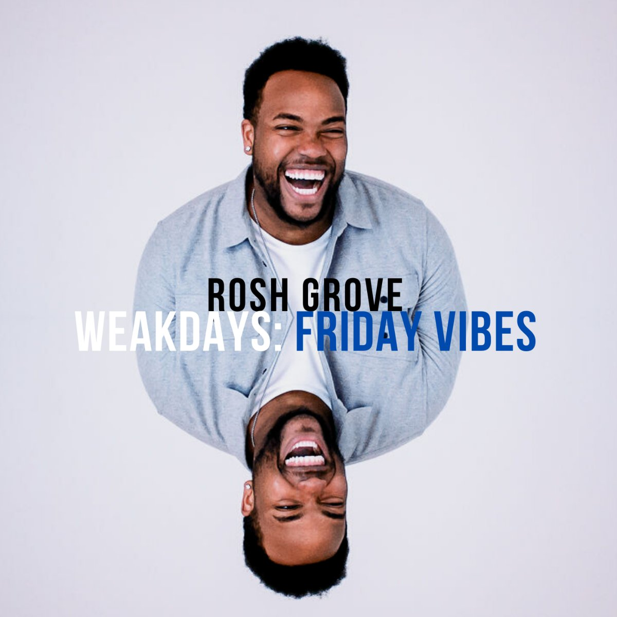 #NewMusic: Toronto-based R&B artist Rosh Grove, releases his second EP called WEAKDAYS: Friday Vibes - #FridayVibes @roshgrove | https://t.co/9Embo5aF4v https://t.co/L1w46wi0zE
