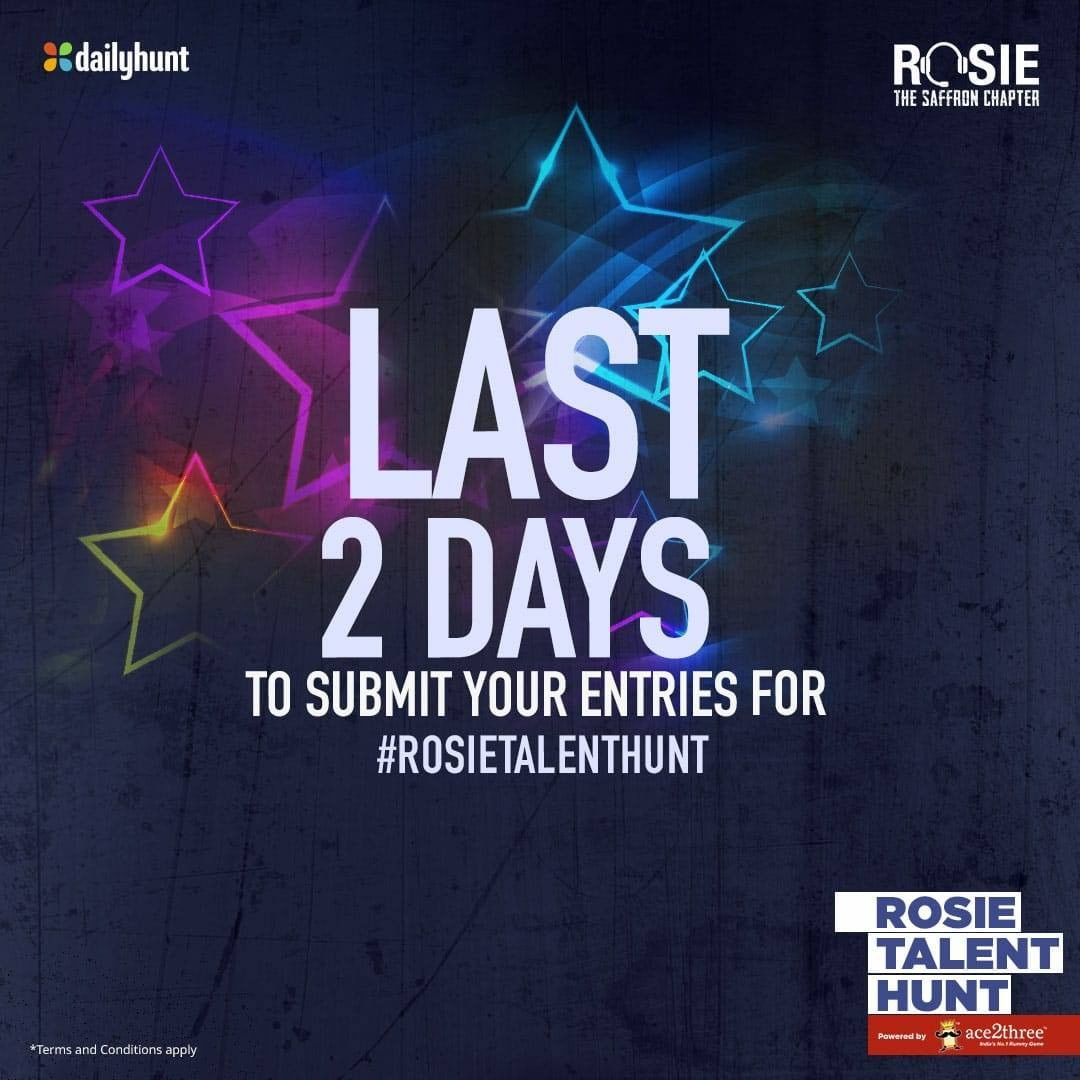 Hurry! Just 2 more days and the entry closes. If you wish to be the next superstar, send in your applications today! bit.ly/RosieTalentHunt @vivekoberoi #PrernaVArora @mishravishal @girishjohar @d_reshabh @palaktiwarii #Rosie @RosieIsComing #RosieTalentHunt