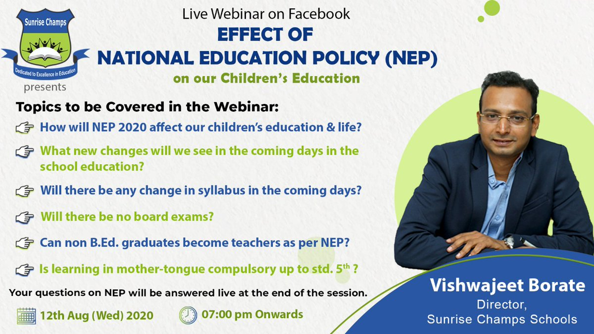 Sunrise Champs School has organized a #livewebinar on Facebook to update parents and citizens about the Effect of #NationalEducationPolicy on our children's #education & life.  Attend our Live Webinar on Facebook tomorrow at 7:00 pm. pic.twitter.com/UlP30831Tq