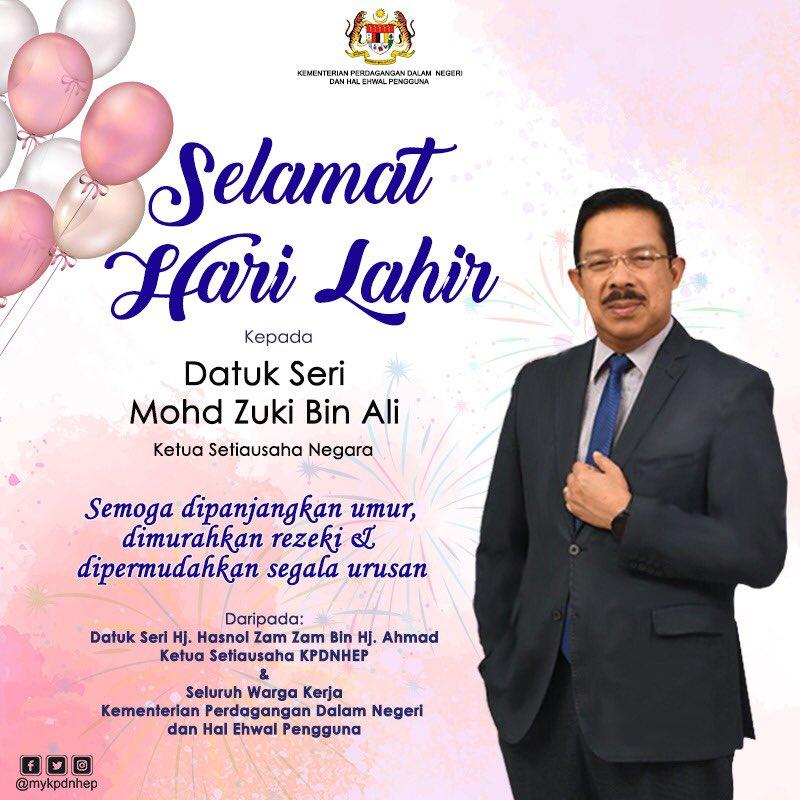 Mykpdnhep On Twitter Datuk Seri Hj Hasnol Zam Zam Bin Hj Ahmad Serta Seluruh Warga Kerja Kpdnhep Mengucapkan Selamat Hari Lahir Datuk Seri Mohd Zuki Bin Ali Ketua Setiausaha Negara Semoga Dipanjangkan