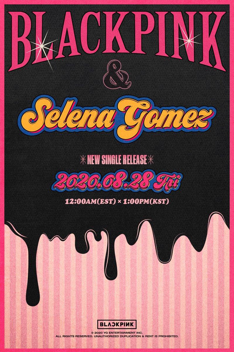 #BLACKPINK #블랙핑크 #SelenaGomez #셀레나고메즈 #NewSingle #TeaserPoster #20200828_12amEST #20200828_1pmKST #ComingSoon #YG https://t.co/a9Mh8Za2Nz