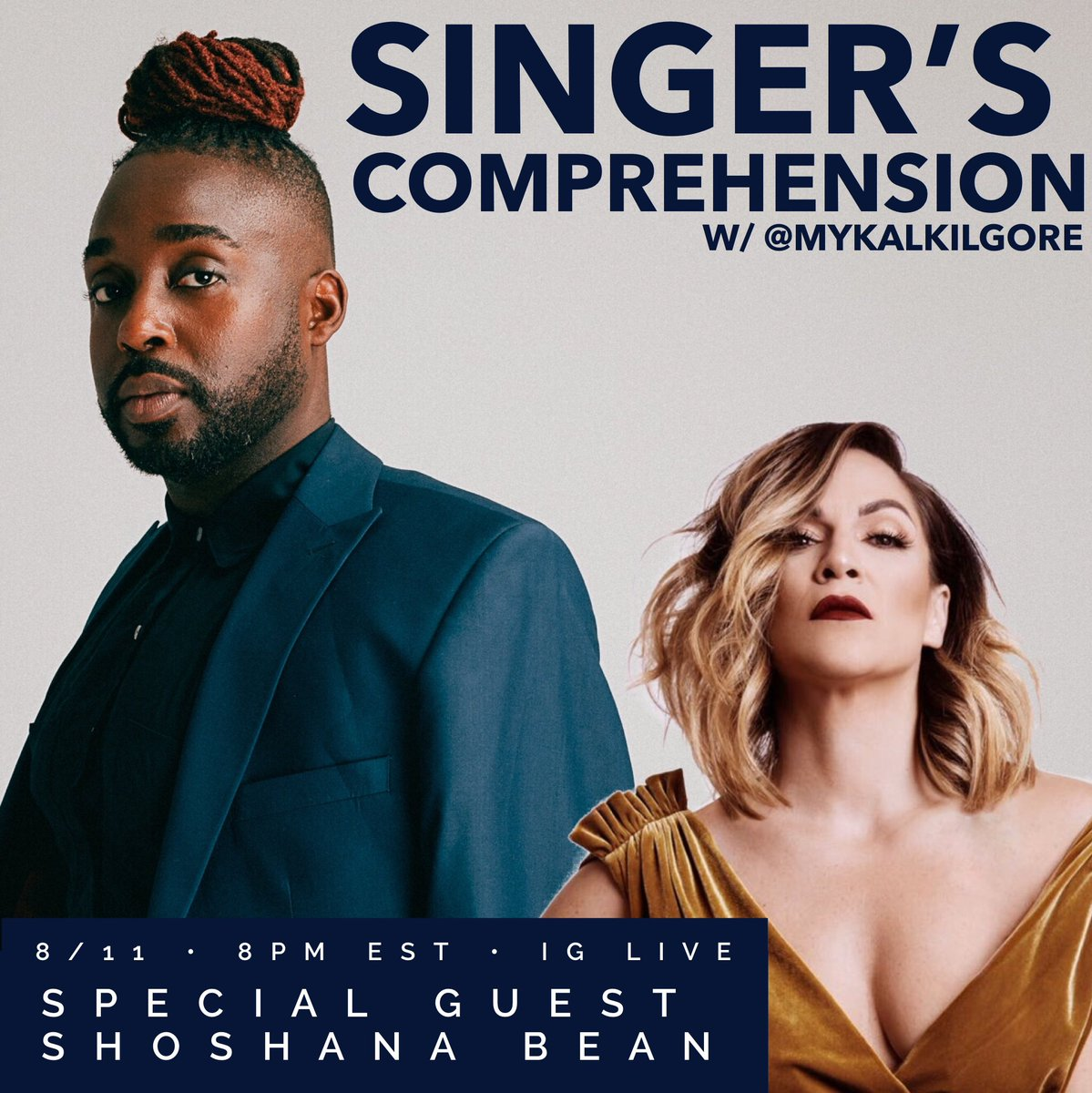 TONIGHT!!! #SingersComprehension w/ @mykalkilgore is gonna be goooooood! Tune into my IG Live at 8pm EST/7pm CST for my chat with my girl, @ShoshanaBean!  . #vocals #theatre #standards #shapeshifter #realmusiclives #thereisstillmusicpic.twitter.com/ETM8yVAGKi