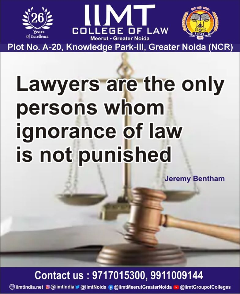 Lawyers are the only persons whom ignorance of law is not punished. - Jeremy Bentham . iimtindia.net/campaign-epape… 9717015300 . . #NAACaccreditedcollegesingreaternoida #lawcollegeingreaternoida #lawcollegeindelhincr #bestlawcollegesindelhincr #greaternoidacollegeoflaw