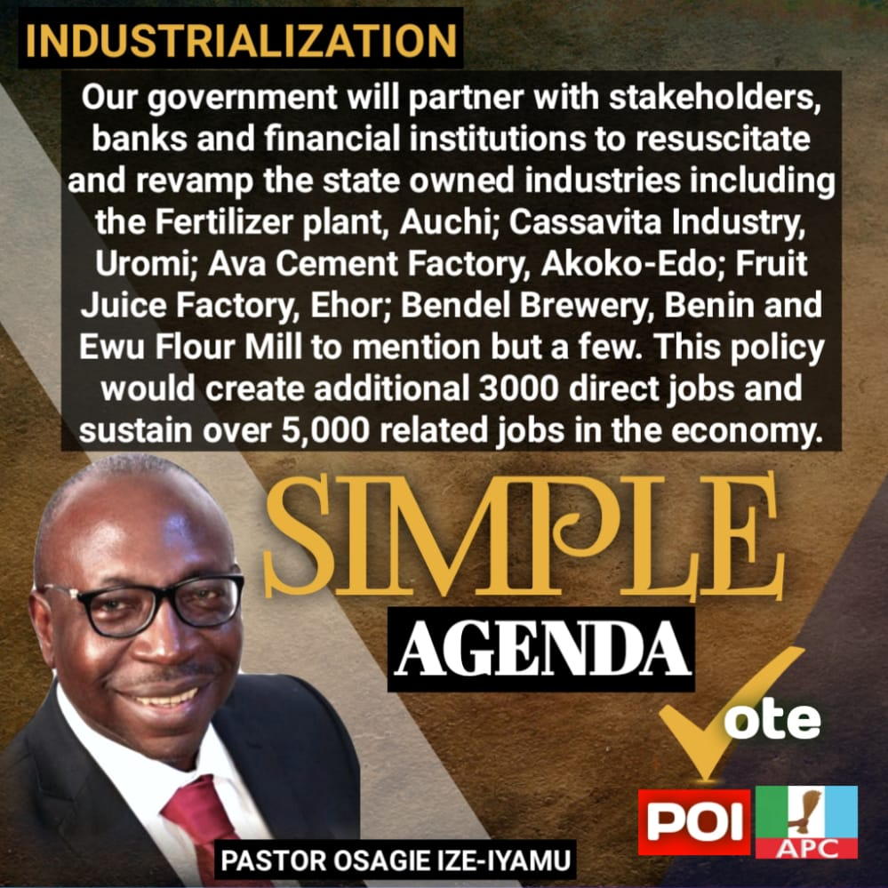 Our government will partner with stakeholders, banks and financial institutions to resuscitate and revamp the state owned industries including the Fertilizer plant, Auchi; Cassavita Industry, Uromi; Ava Cement Factory, Akoko-Edo; Fruit Juice Factory, Ehor; Bendel Brewery, Benin pic.twitter.com/AE8dAqyOnF