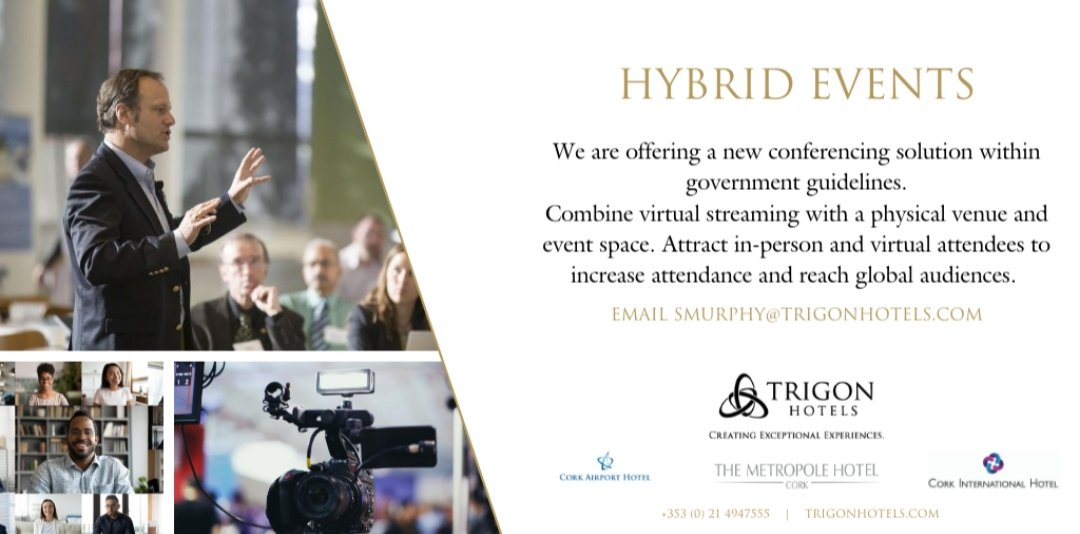 ℍ𝕪𝕓𝕣𝕚𝕕 𝔼𝕧𝕖𝕟𝕥𝕤  Get the best of both worlds! Host a Hybrid Event, incorporating the virtual with the physical at any of our hotels @No1CorkHotel @MetropoleCork @corkairhotel  Attract in person and virtual attendees.  #gohybrid #cork #trigonhotels https://t.co/iL0OXFpnmW