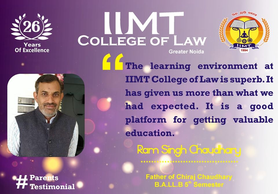 #ParentsTestimonial The learning environment at IIMT is superb.It has given us more than what we had expected. It is a good platform for getting valuable education. Ram Singh Chaudhary Father of Chiraj Chaudhary B.A.LL.B 5th Sem: . iimtindia.net/campaign-epape… . #law