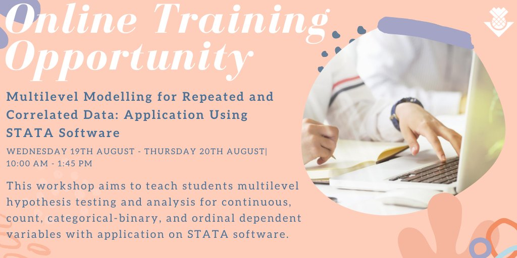 📢Exciting training opportunity! Multilevel Modelling for Repeated & Correlated Data will explore multilevel hypothesis testing and analysis for continuous, count, categorical-binary and ordinal dependent variables with application on STATA software 👉https://t.co/LhnG4vZGyC #PhD https://t.co/U8Sk1lmj0G