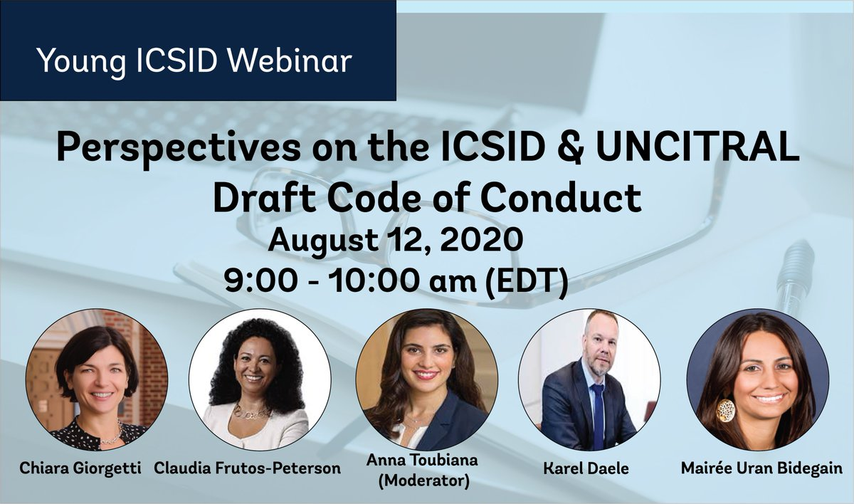 Last chance to register for the #YoungICSID #webinar on the #ICSID and #UNCITRAL Draft Code of Conduct for #ISDS Adjudicators—August 12 at 9:00 am (EDT) https://t.co/RXqLGZbCLl https://t.co/HztAfYS3NR