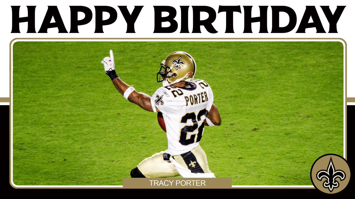 Happy birthday to #Saints legend Tracy Porter! ⚜️🎊🏆