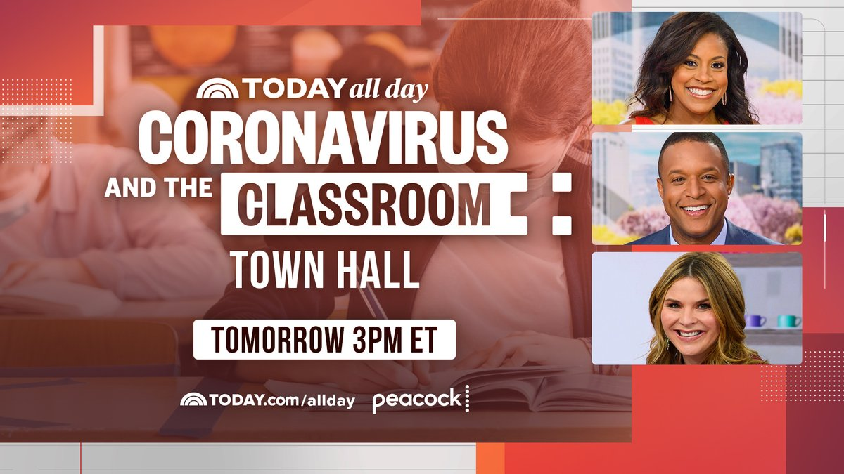 Join @SheinelleJones, @CraigMelvin and @JennaBushHager for the first #TODAYAllDay Town Hall: Coronavirus and the Classroom. Tune in tomorrow at 3 p.m. ET: today.com/allday