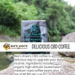 Bee's Knee's CBD coffee is a delicious way to upgrade your daily routine. Ingredients include organic high-altitude Guatemalan medium roast coffee beans plus 25 mg of #CBD per cup. #cbdedibles #hempoilextract #cannabidiolinfused #cbd https://t.co/i8DC5Q0Cfb