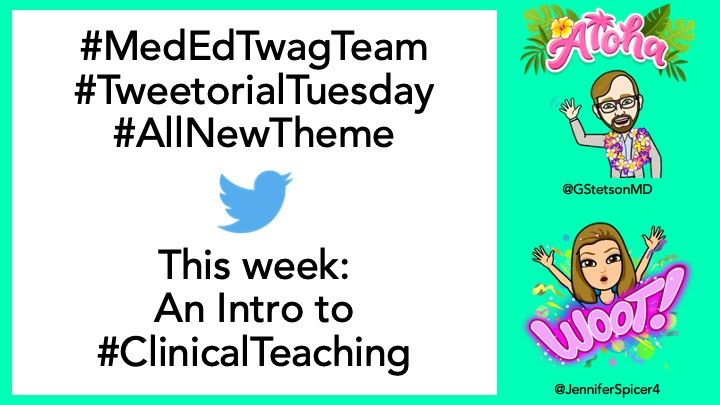 1/ Intro to #ClinicalTeaching! Hey #MedEd and #MedTwitter! #TwagTeamBackAgain because it is #TweetorialTuesday! We are the one and only #MedEdTwagTeam. This is the beginning of our new theme... 🌟Clinical Teaching🌟