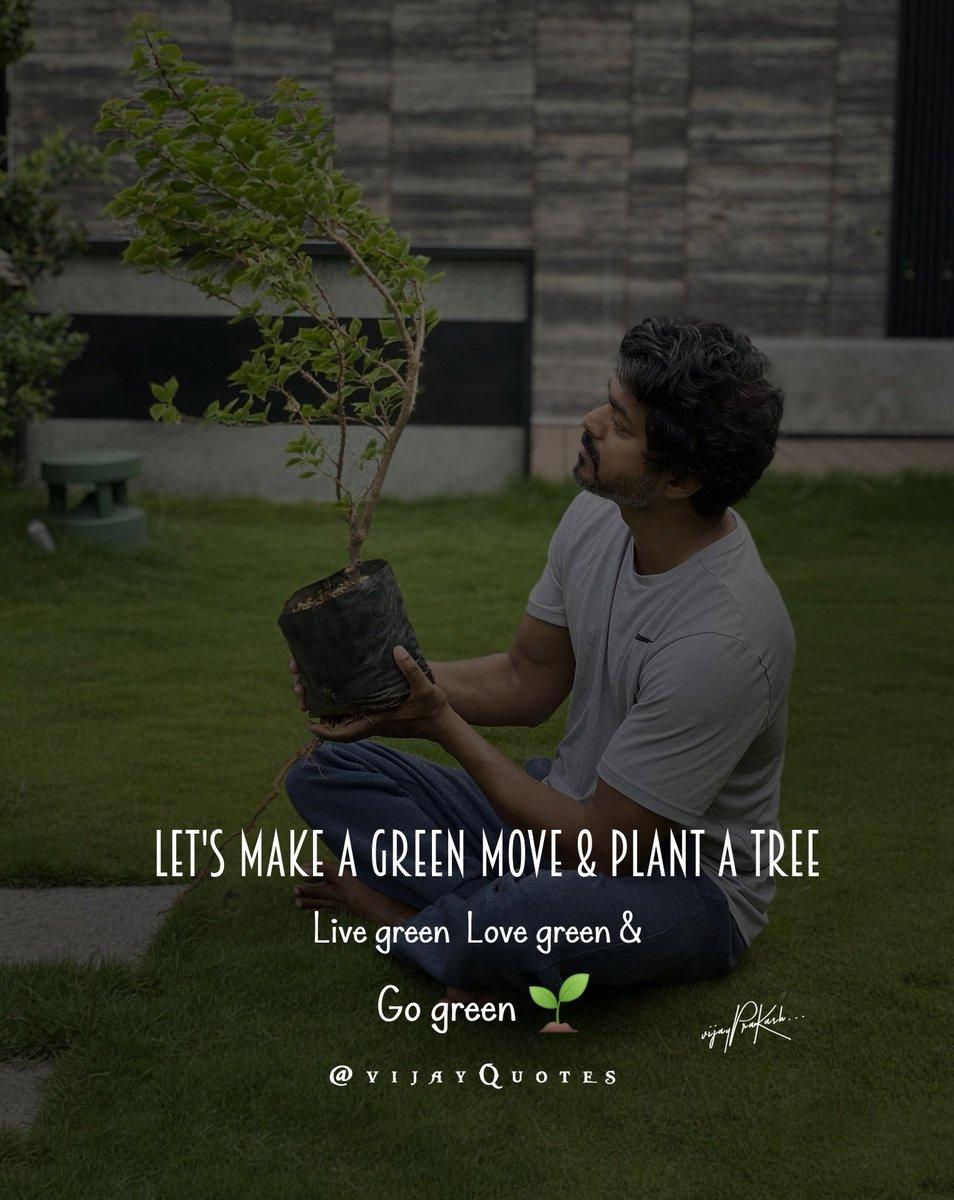 Vijayquotes On Twitter Live Green Love Green Go Green Vijayquotes Apj Greenindiachallenge Actorvijay Thalapathy Master