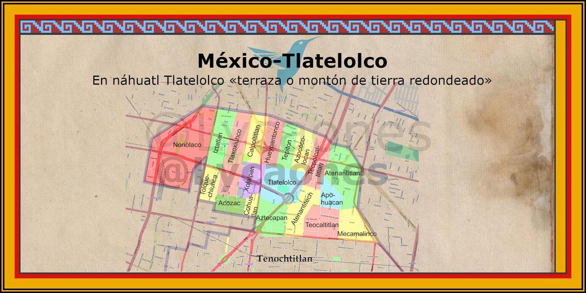 Tlatelolco en #náhuatl «terraza o montón de tierra redondeado» pic.twitter.com/pZd96iqfKe