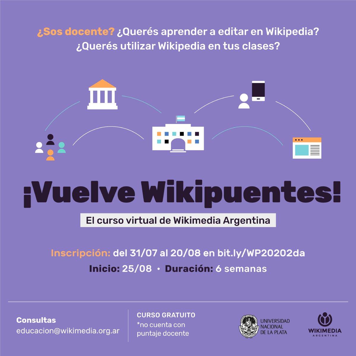#Wikipuentes 📚 | Con el apoyo de @unlp, ¡vuelve el curso virtual de Wikimedia Argentina para docentes!  ✍️ Aprendé a editar en Wikipedia y utilizala como recurso educativo.  🗓️ Comienza el 25/08 y tiene seis (6) semanas de duración.  🔗 Anotate en https://t.co/NbQKnpdM55 https://t.co/yXBsbNHY34