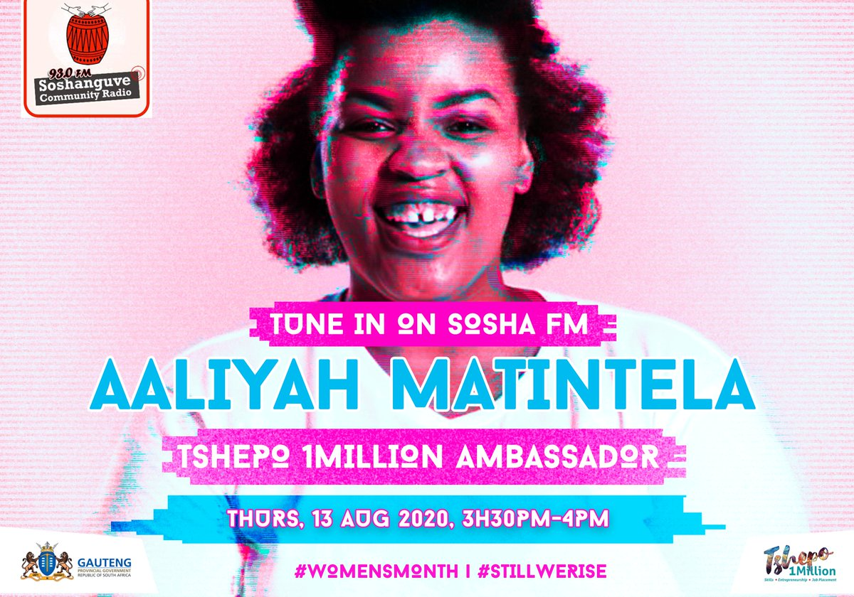Catch @Tshepo1Million ambassador Aaliyah Matintela's second #WomensMonth interview this Thursday the 13th of August 2020 on Sosha FM 93.0MHz from 15h30 to 16h00! Tune in to hear her inspiring story and to hear how T1M can help you!😀#WomensMonth #StillWeRise #IAmTshepo https://t.co/9sNB0EmtMF