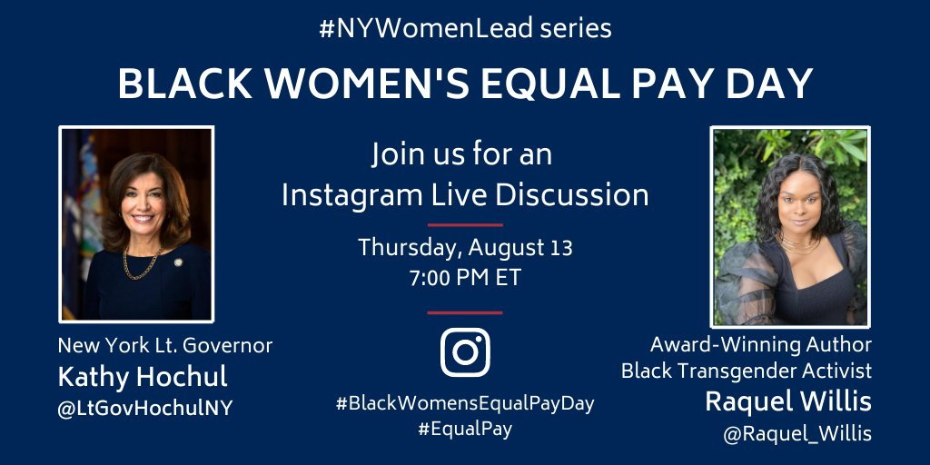 Join me for an Instagram LIVE discussion TOMORROW on #BlackWomensEqualPayDay with award-winning author & black transgender activist @RaquelWillis_ - as part of my #NYWomenLead series. Tune into the #EqualPay conversation at 7:00 PM TOMORROW via @LtGovHochulNY on Instagram.