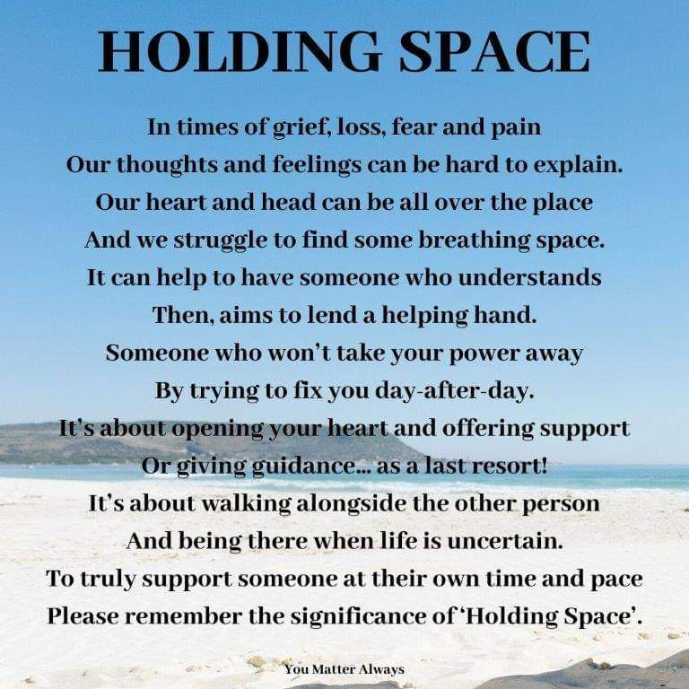 A wee reminder about the importance of HOLDING SPACE. No judging,  no fixing,  no advising...just being fully present 💜💜💜 #YouMatterAlways #holdingspace #listentounderstand #justlisten #empathyfuelsconnection #takethetimetocare #betheonewhocares #justbethere https://t.co/hmwGvVoxqu