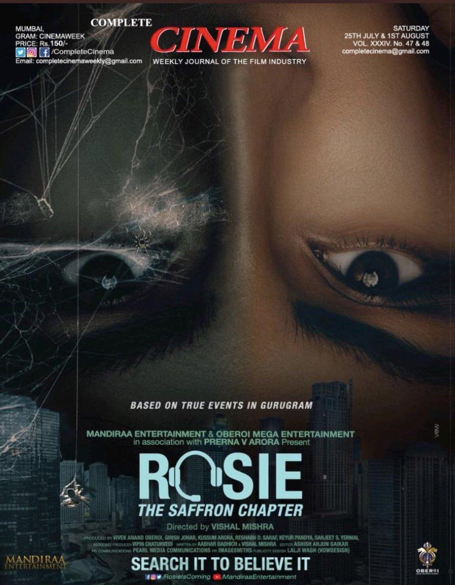 We are BACK in business after a brief hiatus!!! We resume our publication this week with #Rosie on our cover page! Thank you @mandiraa_ent #PrernaVArora @vivekoberoi @d_reshabh @IKussum @girishjohar @u_dhanesh @Ikeyurpandya @sanjeetyermal @mishravishal #CompleteCinema