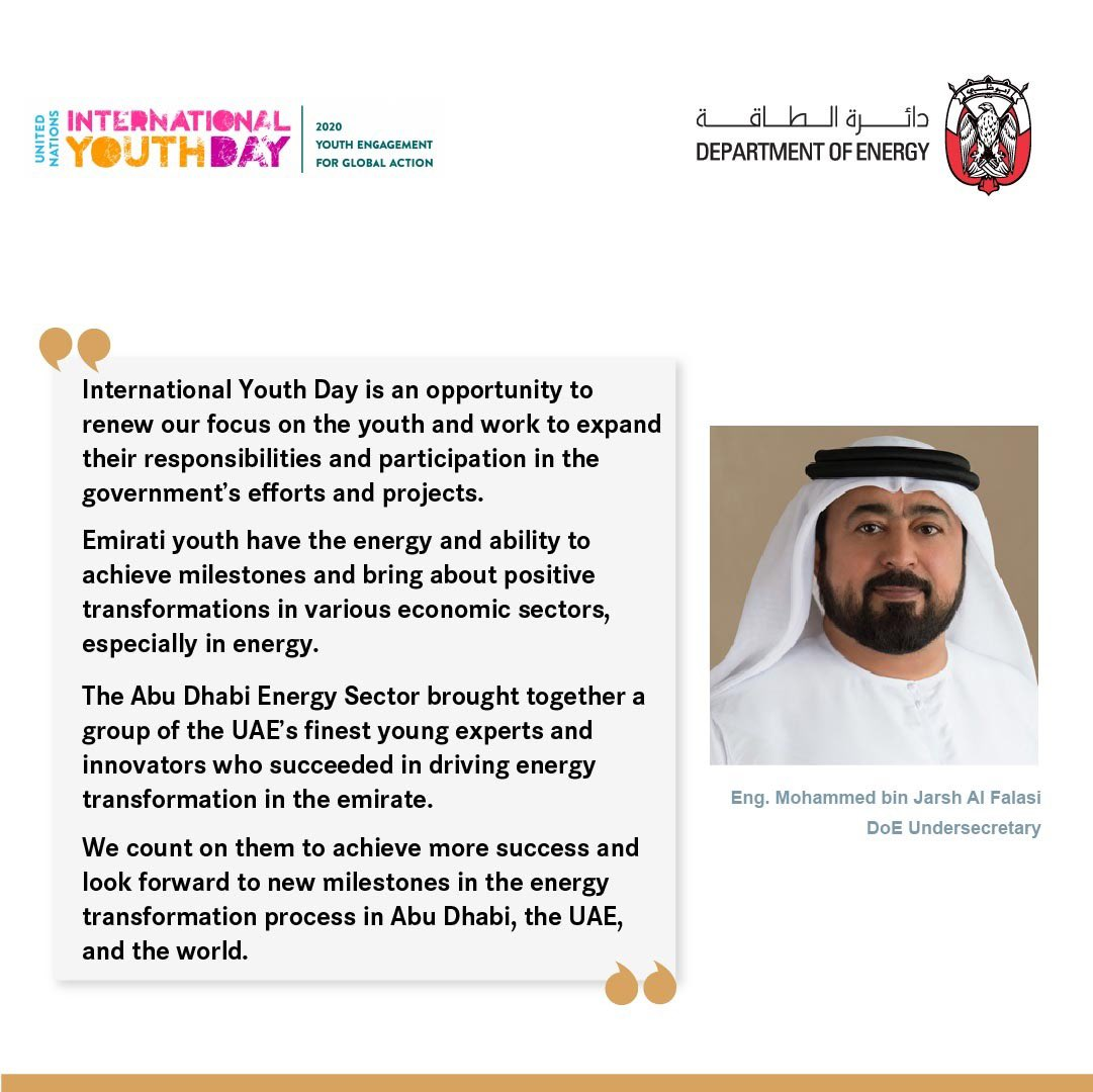 The youth carry the nation's aspirations for the future and possess true will to bring about positive change. #InternationalYouthDay #InternationalYouthDay2020  #YouAreResponsible #DoE #UAE #AbuDhabi #Energy #TowardsaNewEnergyEra https://t.co/qnIzkcuO4F