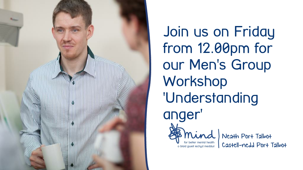 Our Men's Group Workshop 'understanding anger' is on Friday at 12.00pm. #FridayMotivation  To learn more about this emotion and how to manage it effectively join us, contact info@nptmind.org.uk @wtsnptmind @MalsMarauders @YMCANeath @YMCA_PortTalbot @CALL_247 @NPTCarers @NPTCVS https://t.co/ISJBhmaipm
