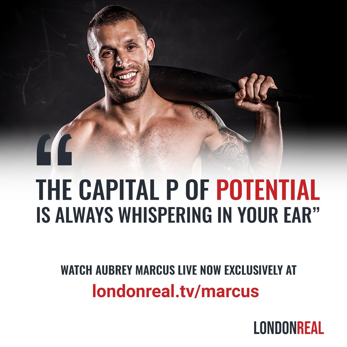 London Real On Twitter The Capital P Of Potential Is Always Whispering In Your Ear Aubrey Marcus What Are You Doing In Your Life To Achieve Your Potential Watch Our Live