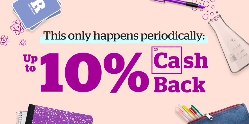 Earn an easy A on shopping with up to 10% Cash Back! rakuten.com/back-to-school