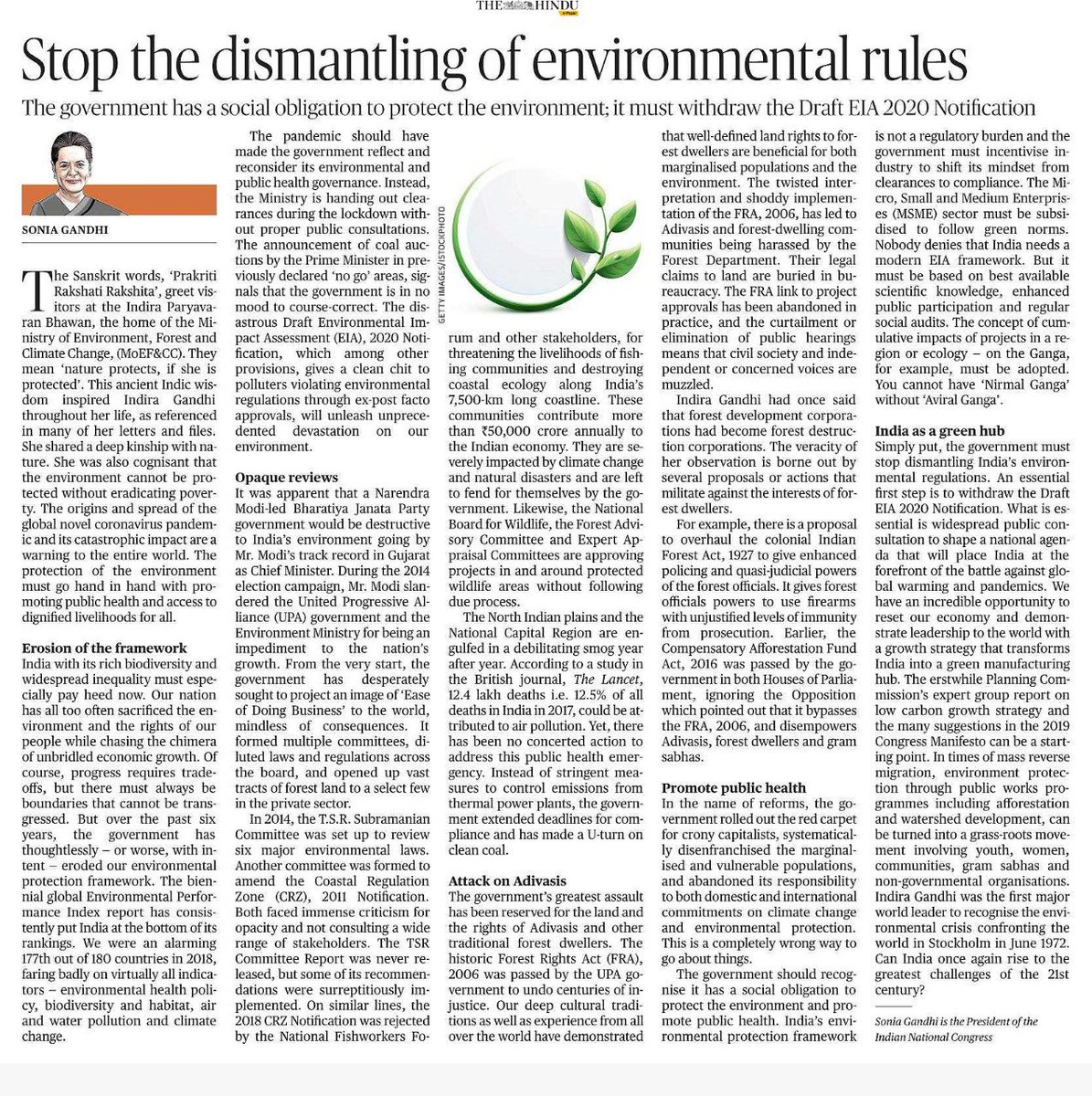 Since the BJP govt came to power, it has systematically dismantled environmental laws, grabbed the land of Adivasis & turned its back on international commitments to climate change. The EIA notification must be withdrawn by the govt, writes @INCIndia President Sonia Gandhi ji