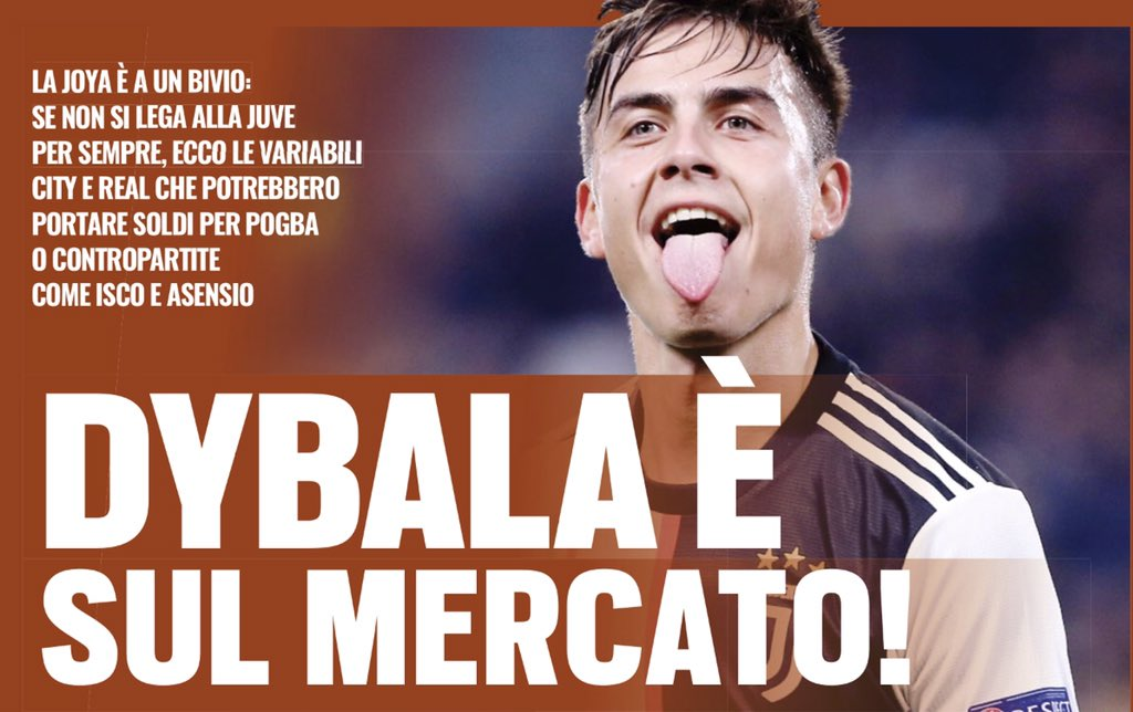 The Turin based newspaper @tuttosport insists: Juventus wants to extend Dybala's contract but not at any cost. In the front page they write: Dybala is on the market! https://t.co/Ito31GDpGF
